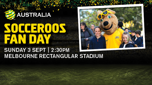 Come and meet your Caltex Socceroos heroes and watch them train at the official Fan Day in Melbourne on Fathers Day.