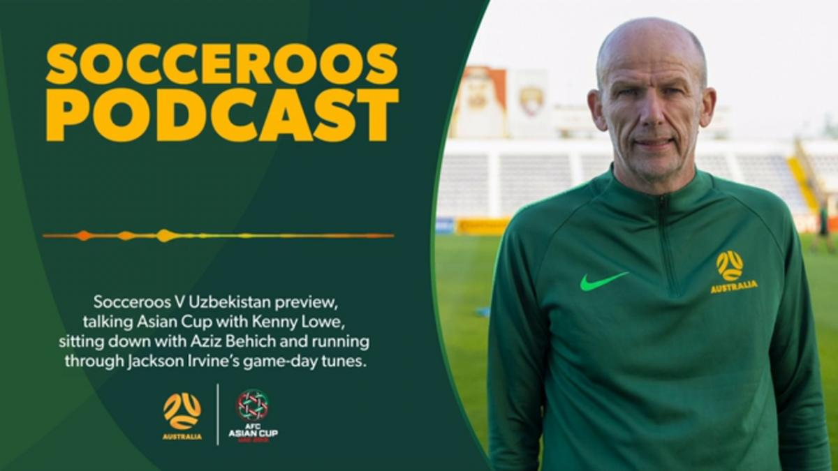 Socceroos Podcast: Episode Five