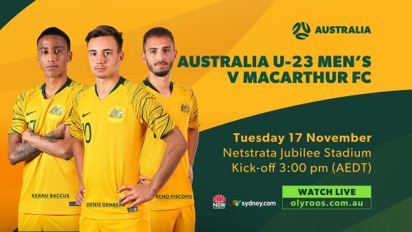 Australia U-23's v Macarthur FC broadcast
